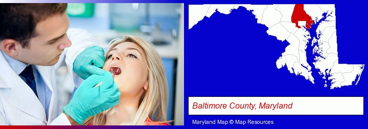 a dentist examining teeth; Baltimore County, Maryland highlighted in red on a map