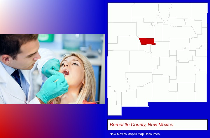 a dentist examining teeth; Bernalillo County, New Mexico highlighted in red on a map