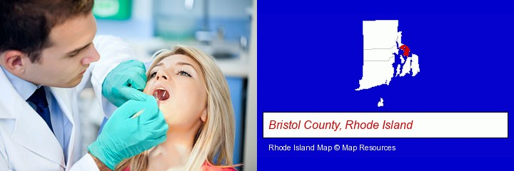 a dentist examining teeth; Bristol County, Rhode Island highlighted in red on a map
