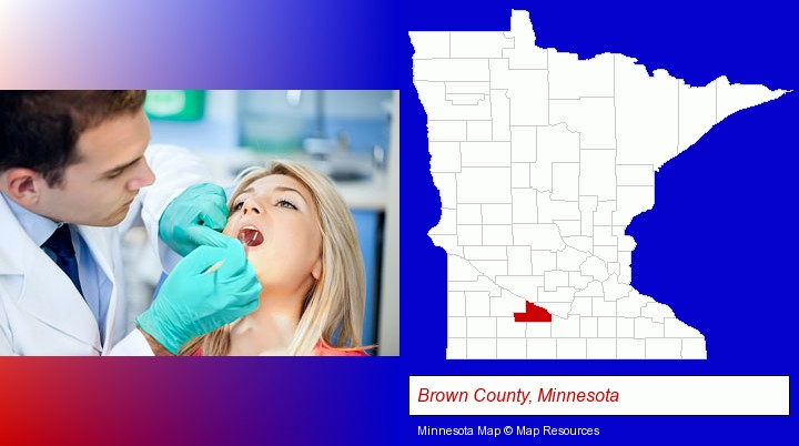 a dentist examining teeth; Brown County, Minnesota highlighted in red on a map
