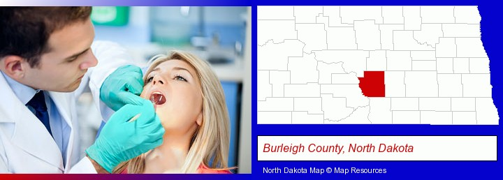 a dentist examining teeth; Burleigh County, North Dakota highlighted in red on a map