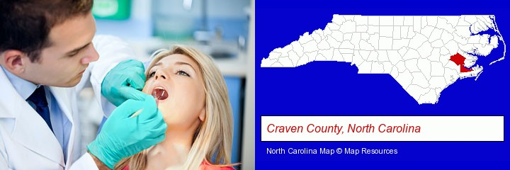a dentist examining teeth; Craven County, North Carolina highlighted in red on a map