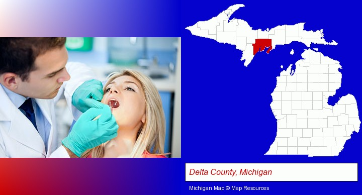 a dentist examining teeth; Delta County, Michigan highlighted in red on a map