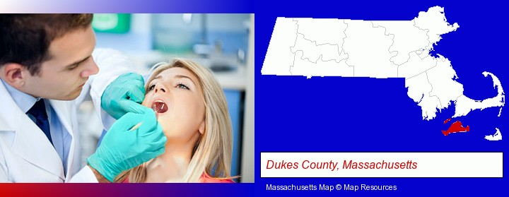 a dentist examining teeth; Dukes County, Massachusetts highlighted in red on a map