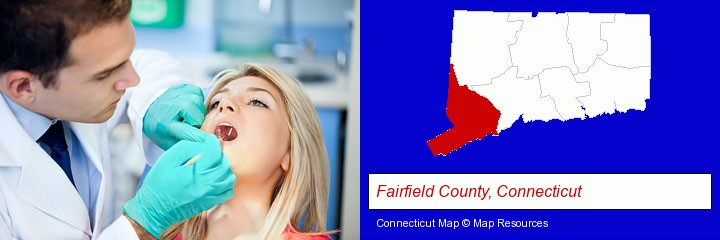 a dentist examining teeth; Fairfield County, Connecticut highlighted in red on a map