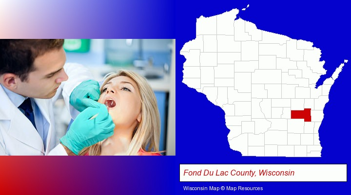 a dentist examining teeth; Fond Du Lac County, Wisconsin highlighted in red on a map