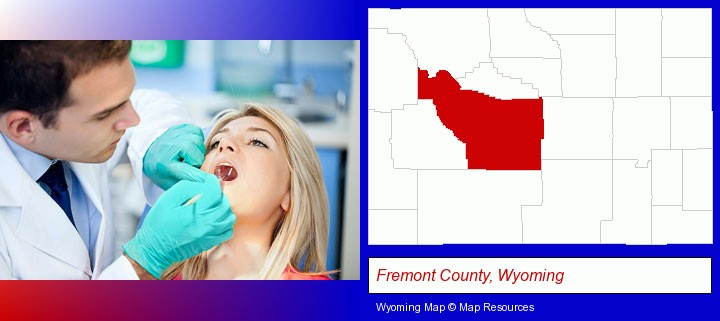 a dentist examining teeth; Fremont County, Wyoming highlighted in red on a map