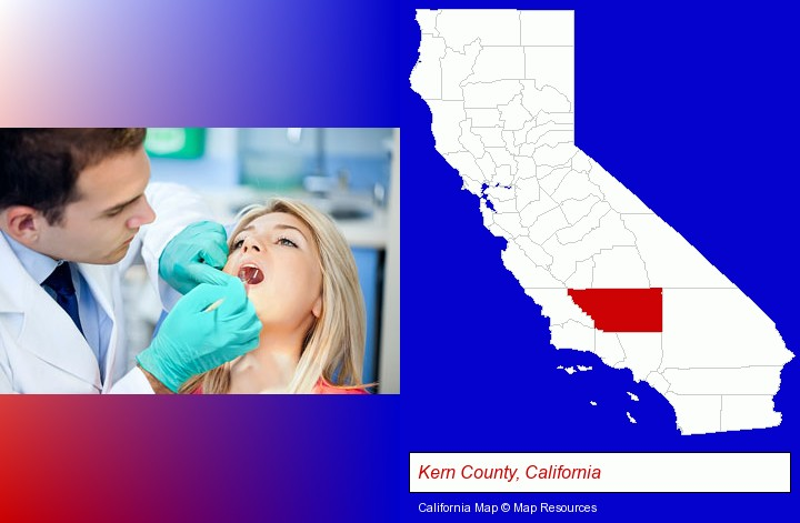a dentist examining teeth; Kern County, California highlighted in red on a map