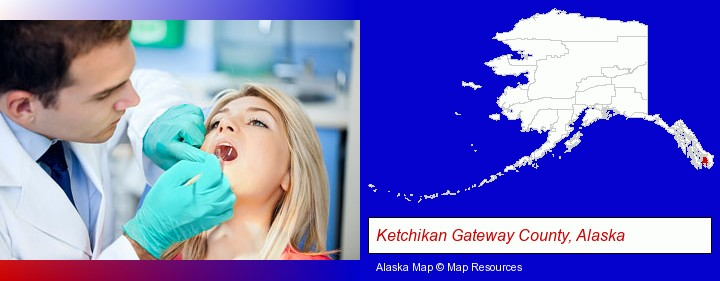a dentist examining teeth; Ketchikan Gateway County, Alaska highlighted in red on a map