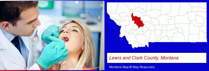 a dentist examining teeth; Lewis and Clark County, Montana highlighted in red on a map