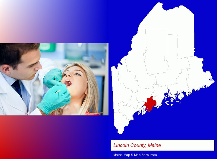 a dentist examining teeth; Lincoln County, Maine highlighted in red on a map