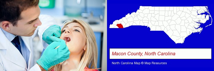 a dentist examining teeth; Macon County, North Carolina highlighted in red on a map
