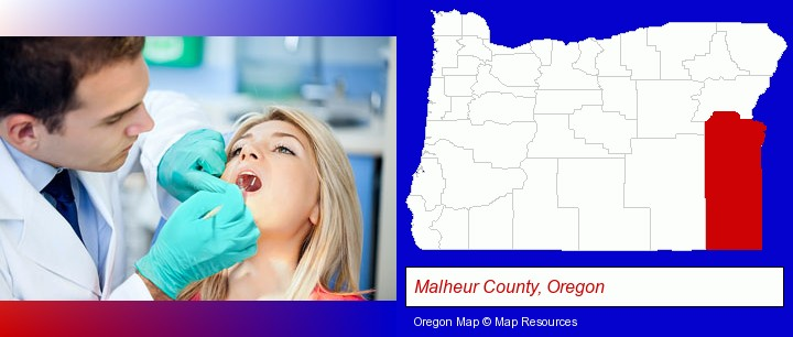 a dentist examining teeth; Malheur County, Oregon highlighted in red on a map