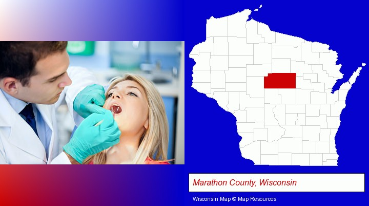 a dentist examining teeth; Marathon County, Wisconsin highlighted in red on a map