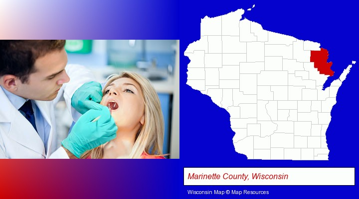 a dentist examining teeth; Marinette County, Wisconsin highlighted in red on a map