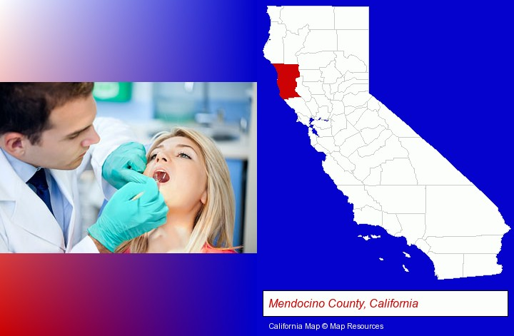 a dentist examining teeth; Mendocino County, California highlighted in red on a map