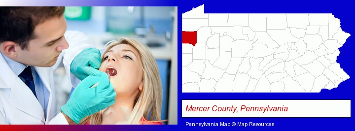 a dentist examining teeth; Mercer County, Pennsylvania highlighted in red on a map