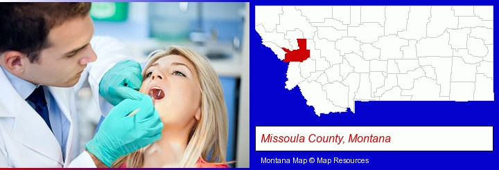 a dentist examining teeth; Missoula County, Montana highlighted in red on a map