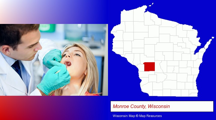 a dentist examining teeth; Monroe County, Wisconsin highlighted in red on a map
