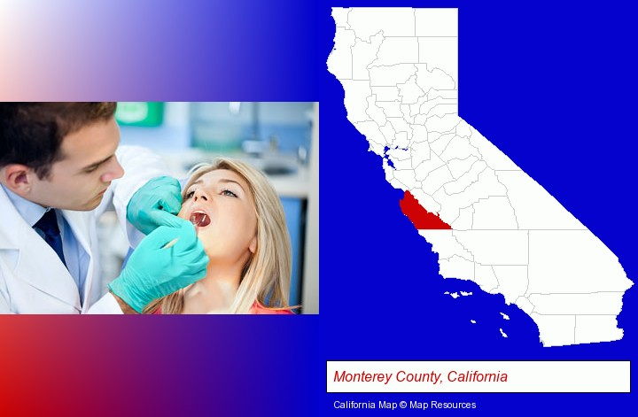 a dentist examining teeth; Monterey County, California highlighted in red on a map