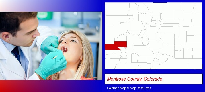 a dentist examining teeth; Montrose County, Colorado highlighted in red on a map