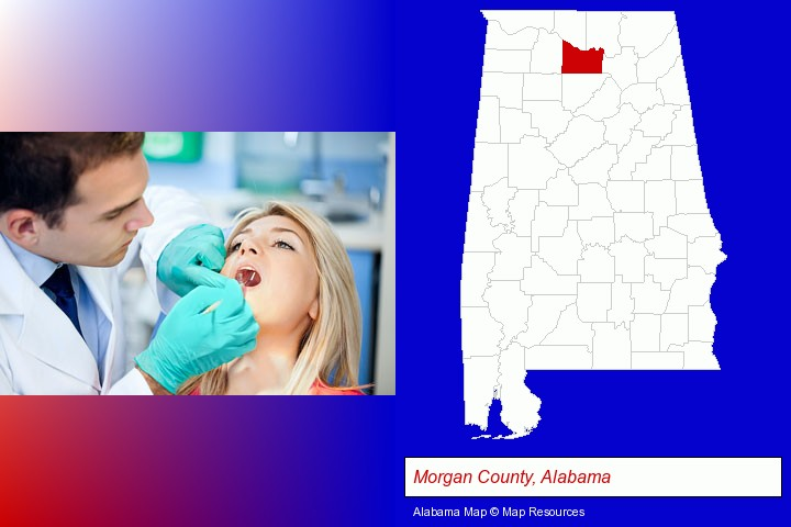a dentist examining teeth; Morgan County, Alabama highlighted in red on a map