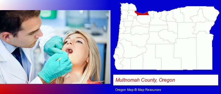 a dentist examining teeth; Multnomah County, Oregon highlighted in red on a map