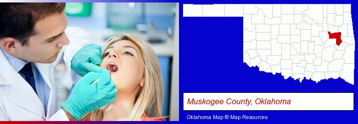 a dentist examining teeth; Muskogee County, Oklahoma highlighted in red on a map