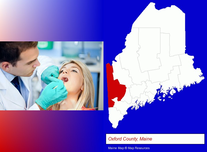 a dentist examining teeth; Oxford County, Maine highlighted in red on a map