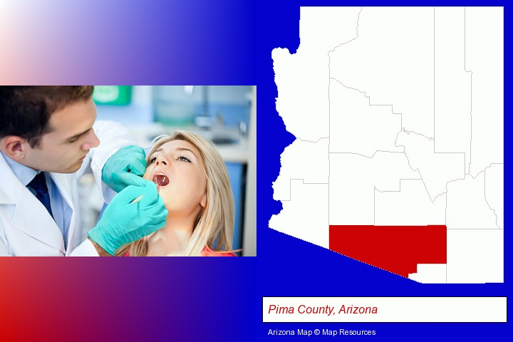 a dentist examining teeth; Pima County, Arizona highlighted in red on a map