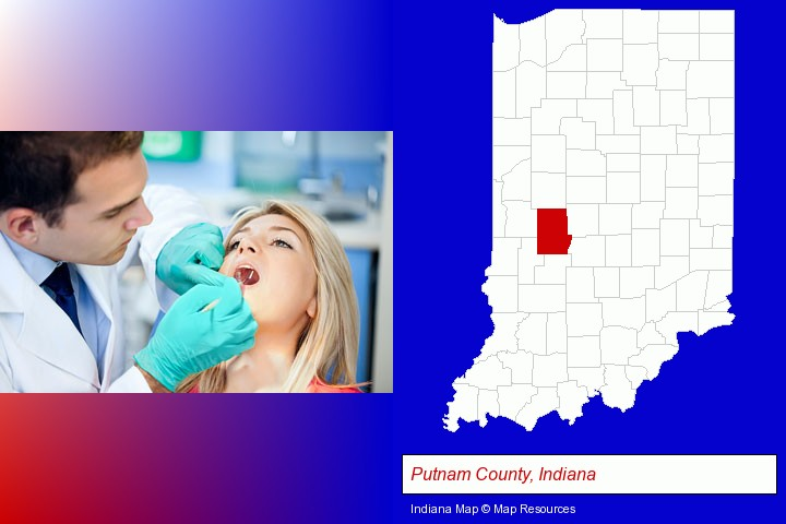 a dentist examining teeth; Putnam County, Indiana highlighted in red on a map