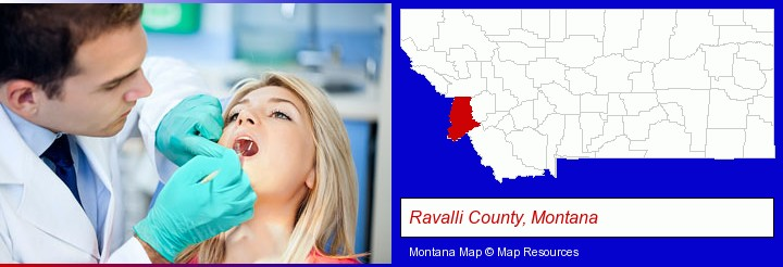 a dentist examining teeth; Ravalli County, Montana highlighted in red on a map