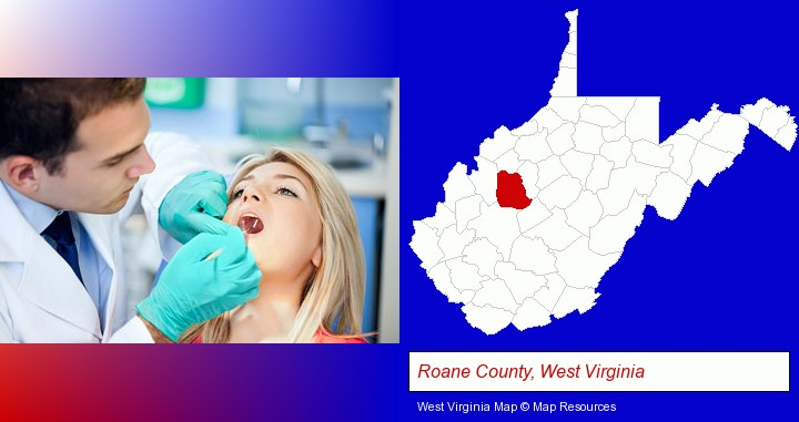 a dentist examining teeth; Roane County, West Virginia highlighted in red on a map
