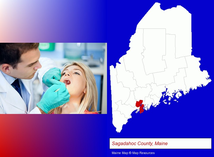 a dentist examining teeth; Sagadahoc County, Maine highlighted in red on a map