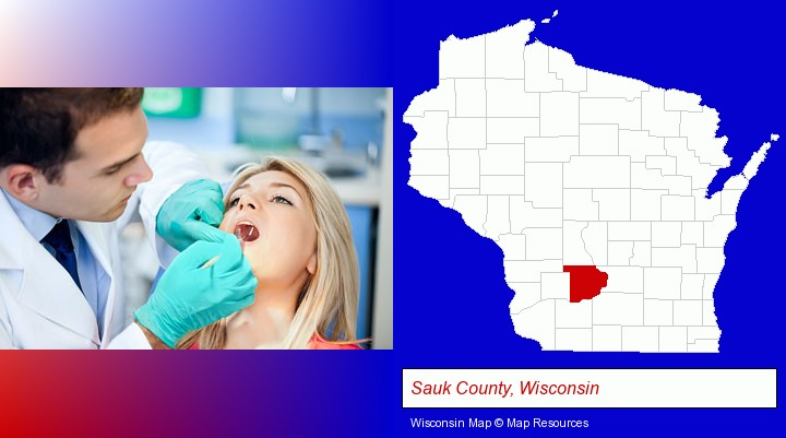 a dentist examining teeth; Sauk County, Wisconsin highlighted in red on a map