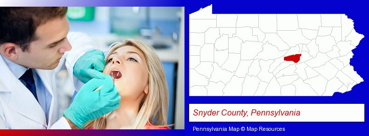 a dentist examining teeth; Snyder County, Pennsylvania highlighted in red on a map