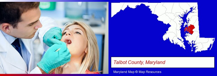 a dentist examining teeth; Talbot County, Maryland highlighted in red on a map