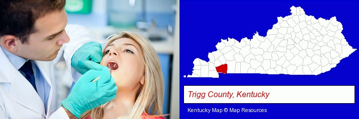a dentist examining teeth; Trigg County, Kentucky highlighted in red on a map