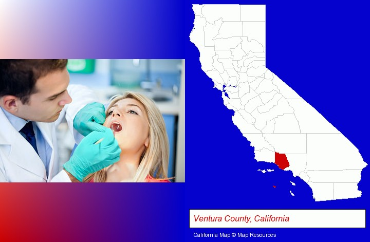 a dentist examining teeth; Ventura County, California highlighted in red on a map