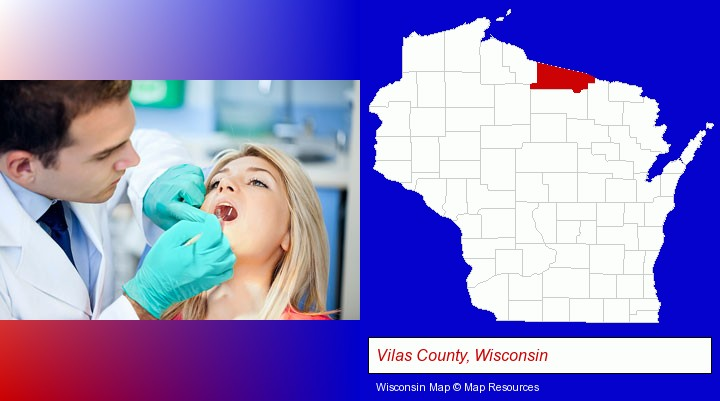 a dentist examining teeth; Vilas County, Wisconsin highlighted in red on a map