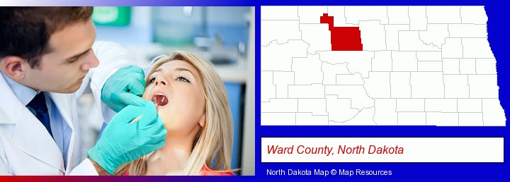 a dentist examining teeth; Ward County, North Dakota highlighted in red on a map