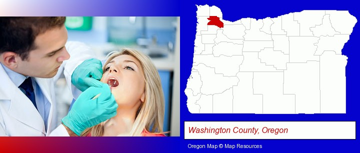 a dentist examining teeth; Washington County, Oregon highlighted in red on a map