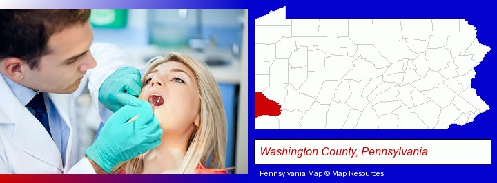 a dentist examining teeth; Washington County, Pennsylvania highlighted in red on a map