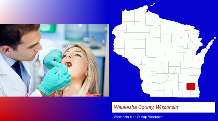 a dentist examining teeth; Waukesha County, Wisconsin highlighted in red on a map
