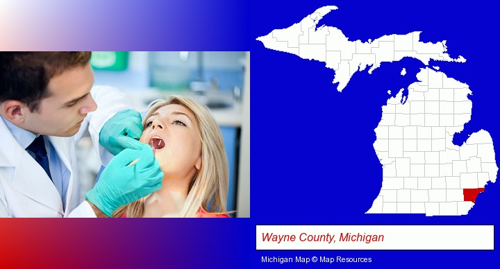 a dentist examining teeth; Wayne County, Michigan highlighted in red on a map