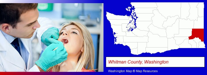 a dentist examining teeth; Whitman County, Washington highlighted in red on a map