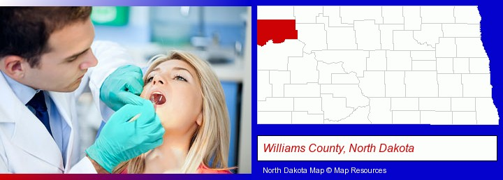 a dentist examining teeth; Williams County, North Dakota highlighted in red on a map