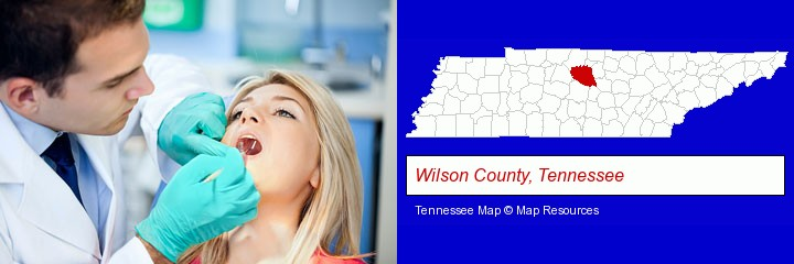 a dentist examining teeth; Wilson County, Tennessee highlighted in red on a map