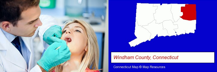 a dentist examining teeth; Windham County, Connecticut highlighted in red on a map