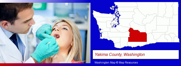 a dentist examining teeth; Yakima County, Washington highlighted in red on a map